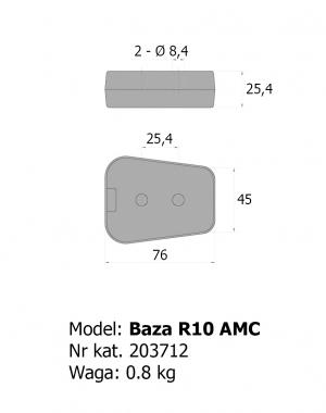 Baza R10 AMC