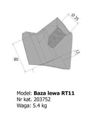 Baza lewa RT11
